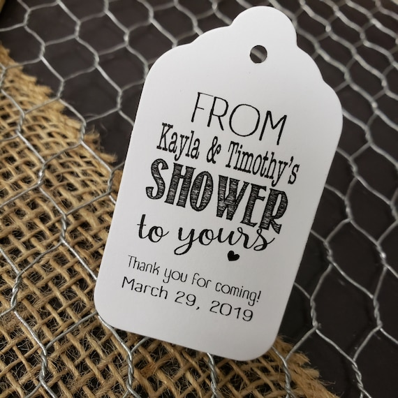 "From our Shower to yours Thank you for coming favor tag (my MEDIUM Tag) 1 3/8"" x 2 1/2"" Personalize From My Shower"