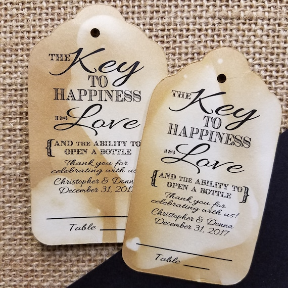 "Key to happiness is Love and the ability to open a bottle (my Large Tags) 1 3/4"" x 3 1/4"" Guest Tags with table line Choose your Quantity"