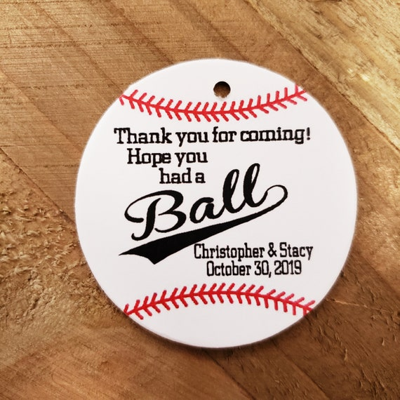 Hope you had a Ball Baseball Circle shape Personalize Favor Tags Wedding Favor Tag choose your amount