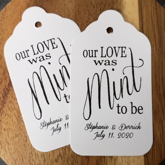 """Our Love was Mint to Be favor tag (my MEDIUM Tag) 1 3/8"""" x 2 1/2"""" Personalize with names and date Choose your Quantity"""
