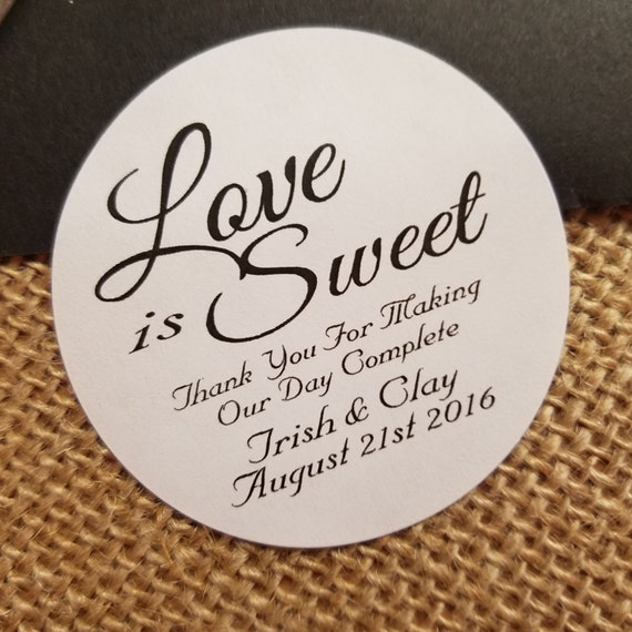 """1.5"""" Love is Sweet Personalized 1.5"""" STICKER Wedding Shower Favor STICKER choose your amount sold in sets of 20 STICKERS"""