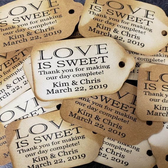 """Love is Sweet Thank you for Making Our Day Complete Personalized Wedding Favor Choose your quantity SMALL 2"""" Favor Tag"""