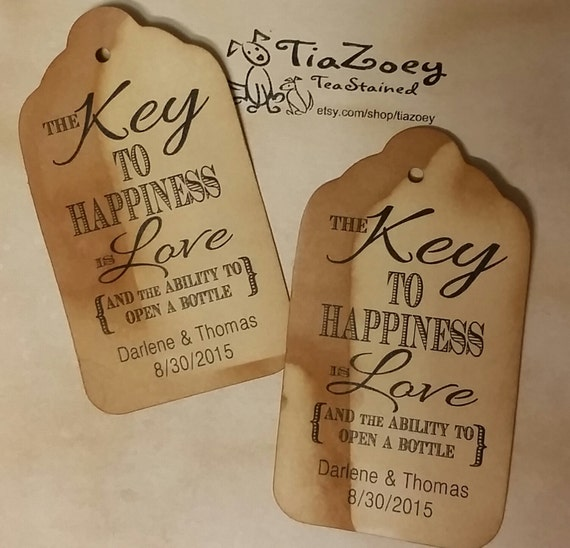 Key to Happiness is Love Bottle opener favor tag LARGE Tags Personalize with names and date Choose your Quantity