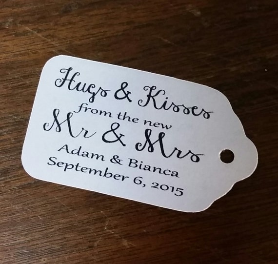 "HUGS and KISSES from the New Mr and Mrs Choose your quantity SMALL script  2"" Favor Tag"