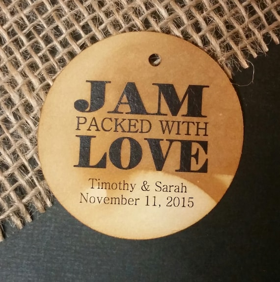 Jam Packed with Love Personalized Wedding Favor ROUND tag choose your amount
