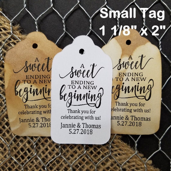 "A Sweet Ending to a new Beginning Choose your quantity (my SMALL tag) 1 1/2"" x  2"" Favor Tag TiaZoey Tea Stain"