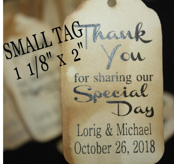 """Thanks for Sharing our Special Day Choose your quantity SMALL 2"""" Favor Tag"""