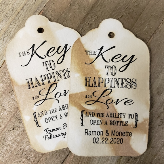Key to Happiness is Love Bottle opener Keepsake Souvenir favor tag ability to open a bottle (Choose your Quantity, size and cardstock)