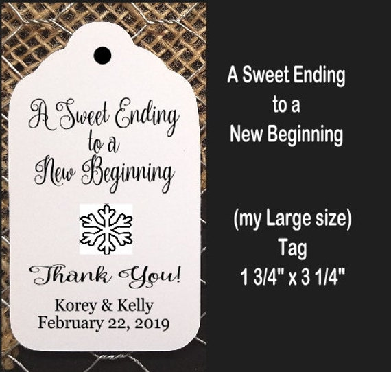 A Sweet Ending to a new Beginning favor tag MY LARGE Size Personalized Wedding Graduation Shower Favor Tag CHOOSE your amount