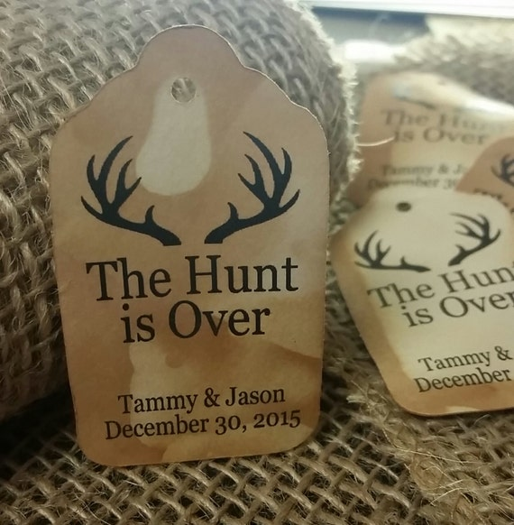 The Hunt is Over Personalized MEDIUM Wedding Favor Tag choose your amount