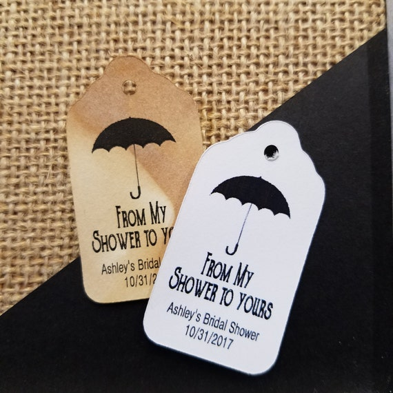 "From My Shower To Yours Choose your quantity (my SMALL tag) 1 1/8"" x  2"" Favor Tag"