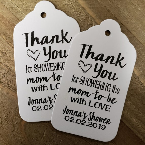 "Thank You for Showering the Mom to Be with Love favor tag MEDIUM Tags Personalize (my MEDIUM tag) 1 3/8"" x 2 1/2"""
