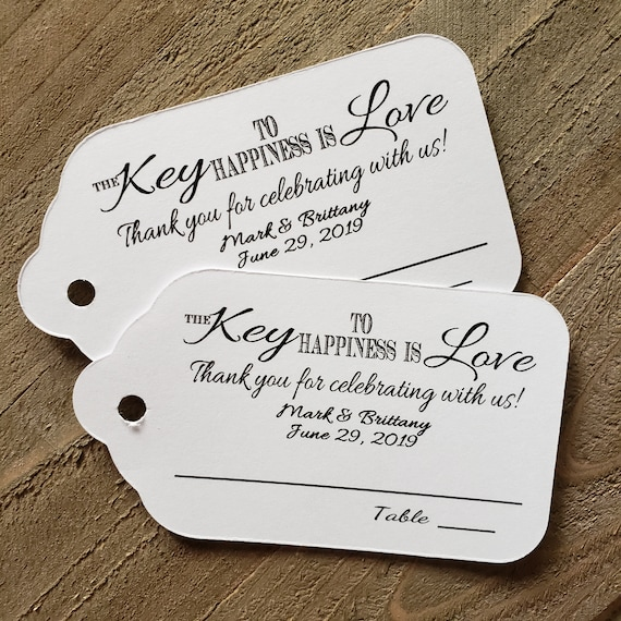 Key to happiness is Love (my Large Tags) 1 3/4 x 3 1/4 Guest Tags with table number line Choose your Quantity