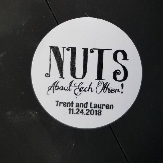 """Nuts About Each Other 1"""" STICKER Personalized Wedding Engagement Shower Favor STICKER choose your amount"""