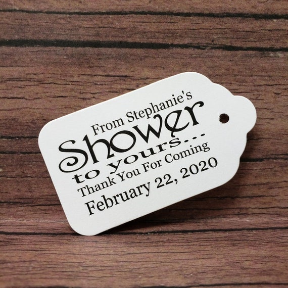 """From My Shower to Yours Choose your quantity (my SMALL) 1 1/8"""" x  2""""  keepsake souvenir party Favor Tag"""