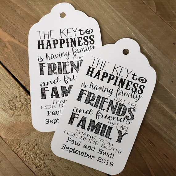 "The Key to Happiness is Family and Friends XLARGE 5 1/4"" x 2 7/8"" Personalized Wedding Favor Tag  choose your amount"