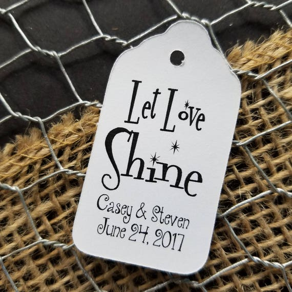 """Let Love Shine on SMALL 2"""" Favor Tag"""