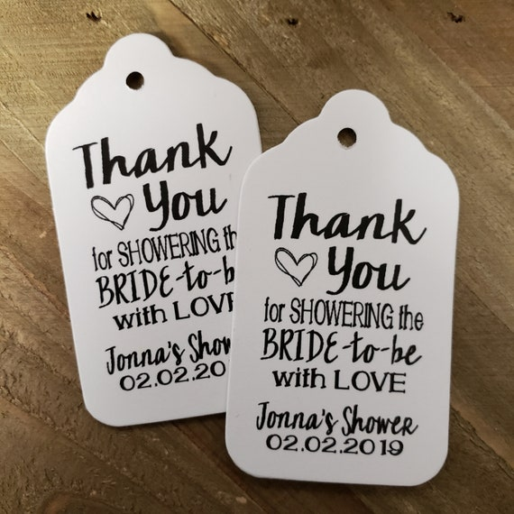 "Thank You for Showering the BRIDE to Be with Love favor tag MEDIUM Tags Personalize (my MEDIUM tag) 1 3/8"" x 2 1/2"""