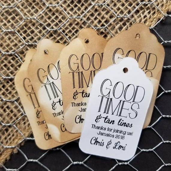 Good Times and Tan Lines, destination,Beach Wedding (my MEDIUM tag) 1 3/8 x 2 1/2 Personalized Favor Tag, good times & tan lines