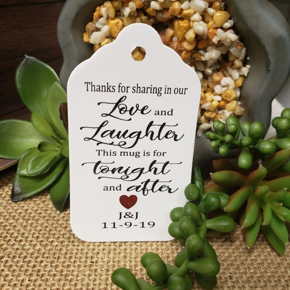 "Thanks for Sharing in our Love and Laughter (my LARGE souvenir tag) 1 3/4"" x 3 1/4"" Tags Personalize keepsake party favor Tea Stained"