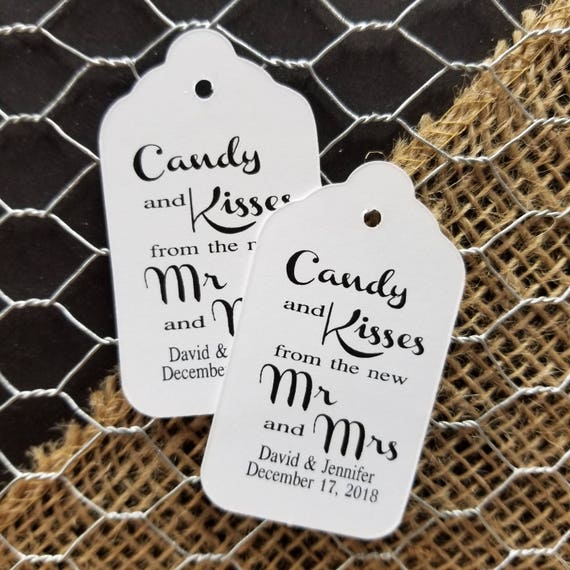 Candy and Kisses from the new Mr and Mrs MEDIUM Personalized Wedding Favor Tag CHOOSE your amount