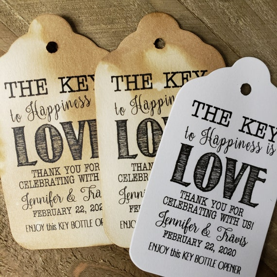 "Key to Happiness is Love Bottle opener favor tag (my MEDIUM Tag) 1 3/8"" x 2 1/2"" Personalize with names and date Choose your Quantity"