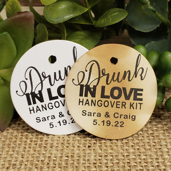 Drunk in Love Hangover Kit Personalized 1.5inch ROUND tag Wedding Birthday Shower Anniversary Keepsake souvenir Favor tag card