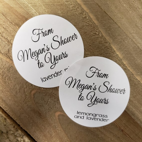 """From My Shower to Yours 2"""" STICKER Personalized Shower Favor STICKER sold in sets of 20 STICKERS bottom line or two is for favor or date"""