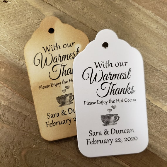 "With our Warmest Thanks Hot Cocoa (my MEDIUM) 1 3/8"" x 2 1/2"" Tags Personalize with names date"