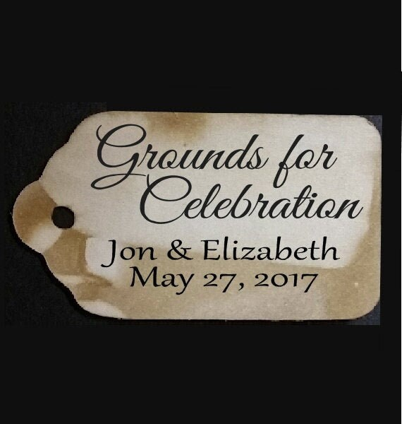 "Grounds for Celebration (my MEDIUM tag) 1 3/8"" x 2 1/2"" Personalized Wedding Keepsake Souvenir Favor Tag"