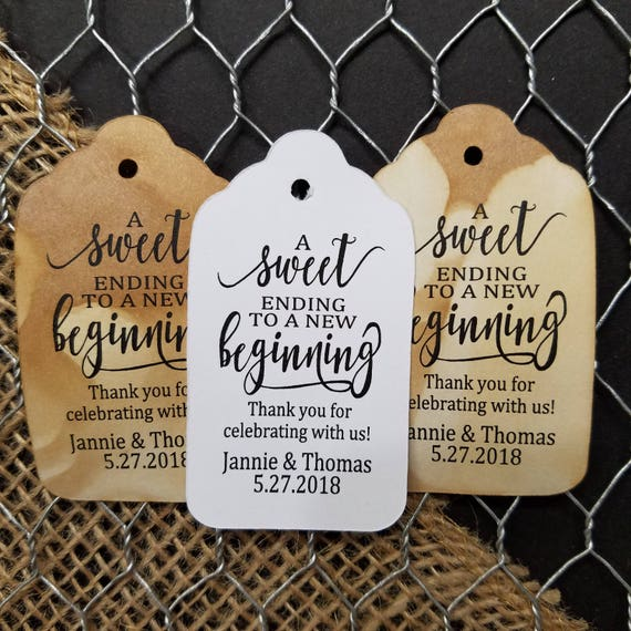 Sweet Ending to a new Beginning Thank you for celebrating with us MEDIUM Personalized Wedding Favor Tag CHOOSE your amount