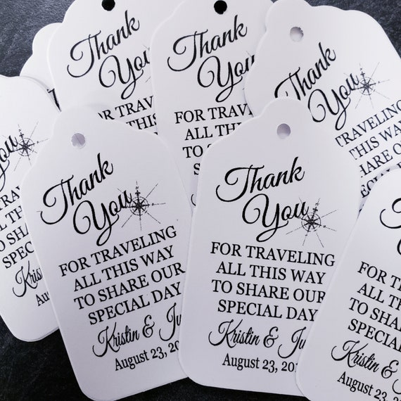 Thank You for Traveling all This Way to Share our Special Day(my LARGE) 3 1/4 x 1 3/4 Tags Personanlized To Our Family and Friends