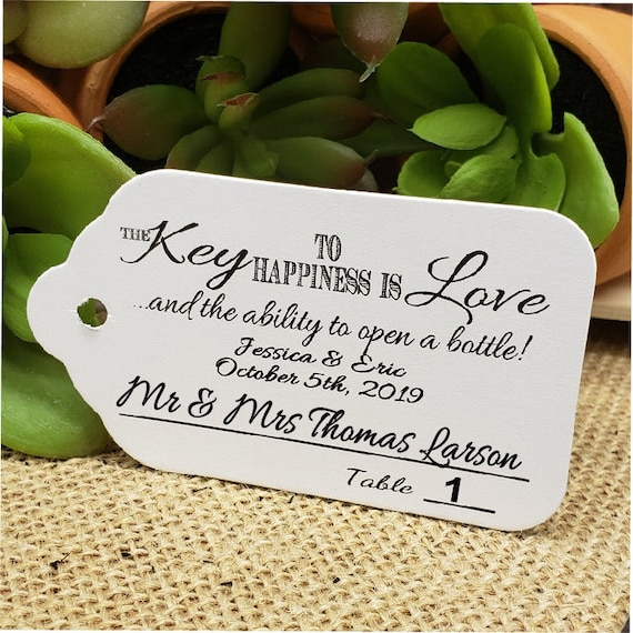 Key to happiness is Love and ability to open a bottle (my Large Tags) Guest Tags with table number line Escort Cards Guest Names