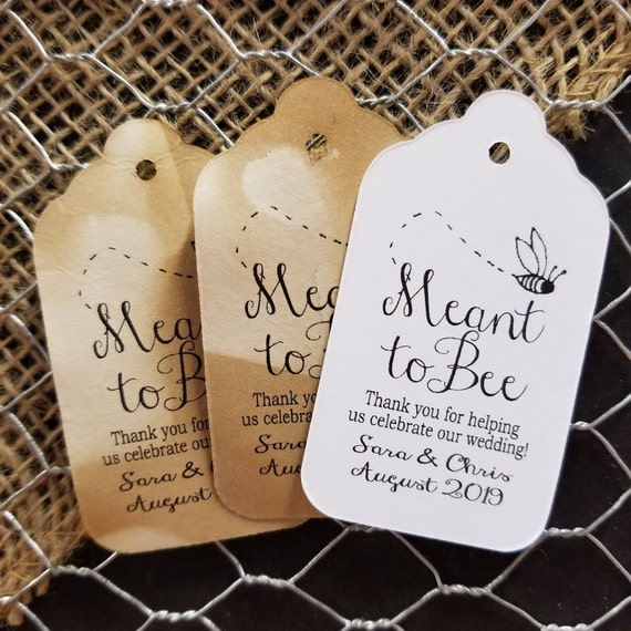 "Meant To Bee favor tag (my LARGE Tags) 1 3/4""  x 3 1/4"" Thank you for helping us celebrate our wedding, shower, engagement, party label"