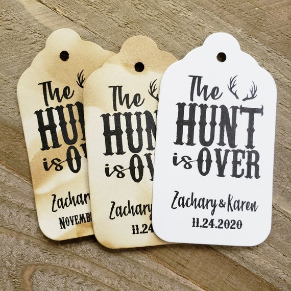 """The Hunt is Over (my MEDIUM tag) 1 3/8"""" x 2 1/2"""" Personalized Wedding, Shower, Party Favor Tag choose your amount"""