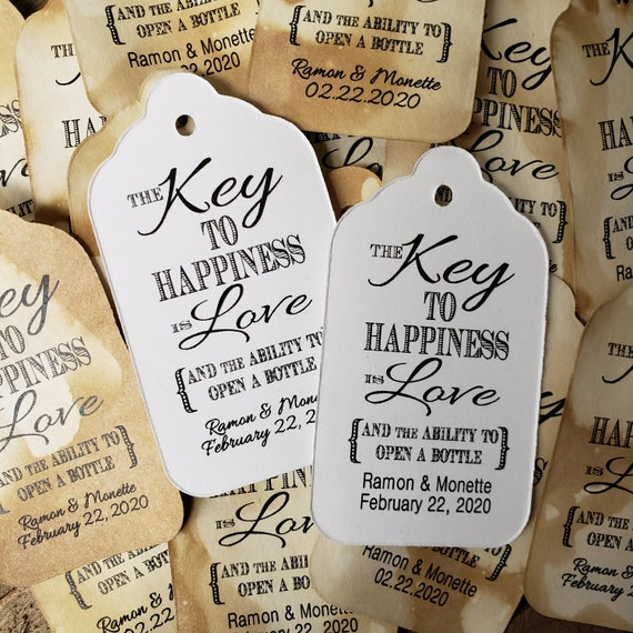 "Key to Happiness is Love Bottle opener favor tag (my LARGE Tag) 1 3/4"" x 3 1/4"" Personalize with names and date Choose your Quantity"