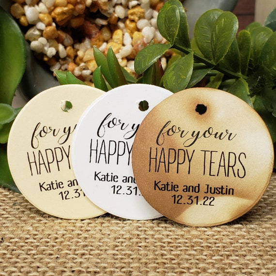 for your Happy Tears Personalized 1.5inch ROUND tag choose your amount Wedding Baby shower Keepsake souvenir Favor tag card