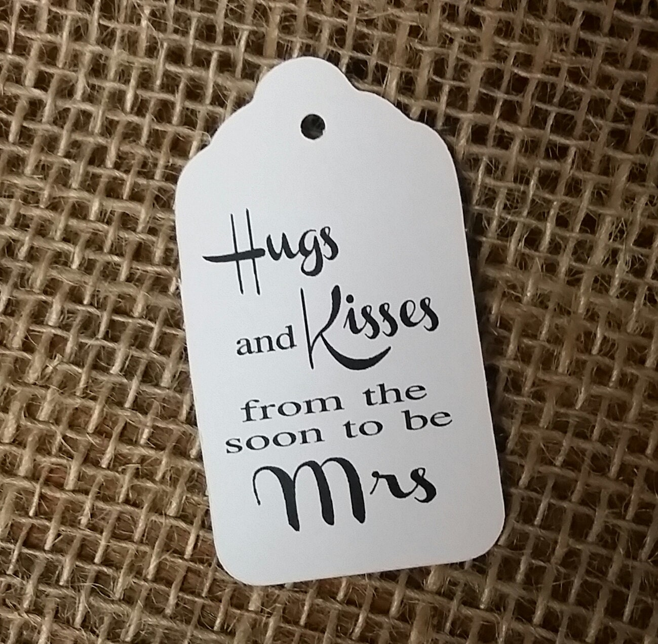 Hugs and Kisses from the Soon to be Mrs Wedding Favor Tags Choose ...