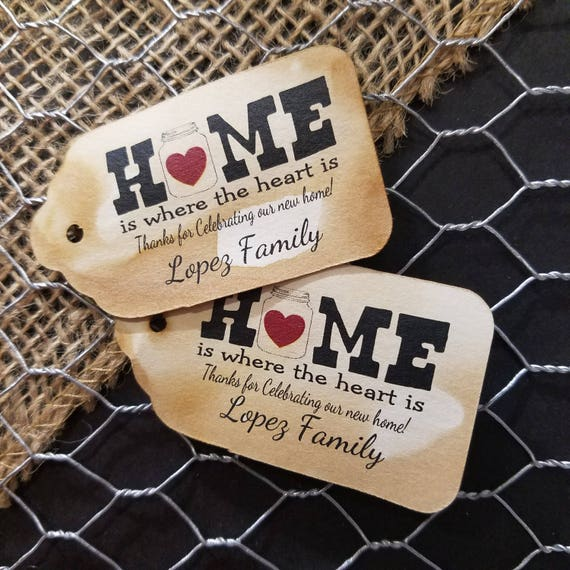 Home is where the heart is Personalized housewarming Favor Tag  (my MEDIUM tag) 1 3/8 x 2 1/2 choose your amount