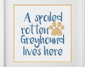 Seven Gnome's A spoiled rotten greyhound lives here cross stitch pattern download