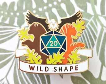 Wild Shape Dungeons and Dragons Pin, Druid Dnd Enamel Pin, d20 Pin, Tabletop RPG pin, Dungeon Master Gift, D&D pin, Dnd Dice pin