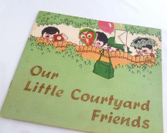 Chinese Children's Book, Our Little Courtyard Friends, 1979, first edition, Foreign Language Press Beijing, by Ren Dalin, In english, (A)
