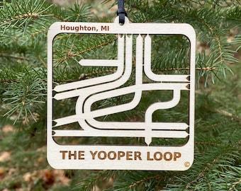 Yooper Loop Houghton MI Wood Ornament