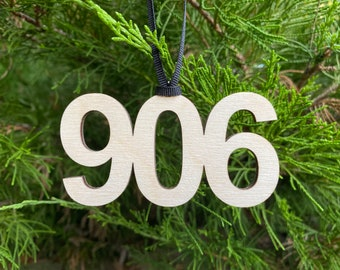 906 Wood Ornament -  Michigan's Upper Peninsula Area Code