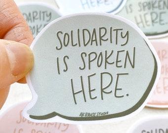 Solidarity is Spoken Here Sticker, Hand Cut Original Stickers, Solidarity Stickers, Laptop Sticker Decal, Phone Sticker