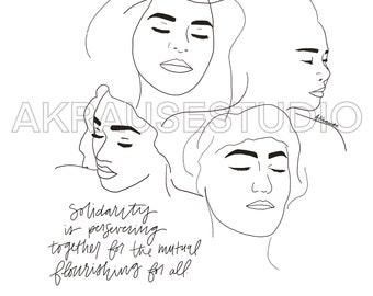 Solidarity Original Art Print, Line Drawing Solidarity Quote, Women in Solidarity Illustration, Diversity Artwork, Minimal Line Face Drawing