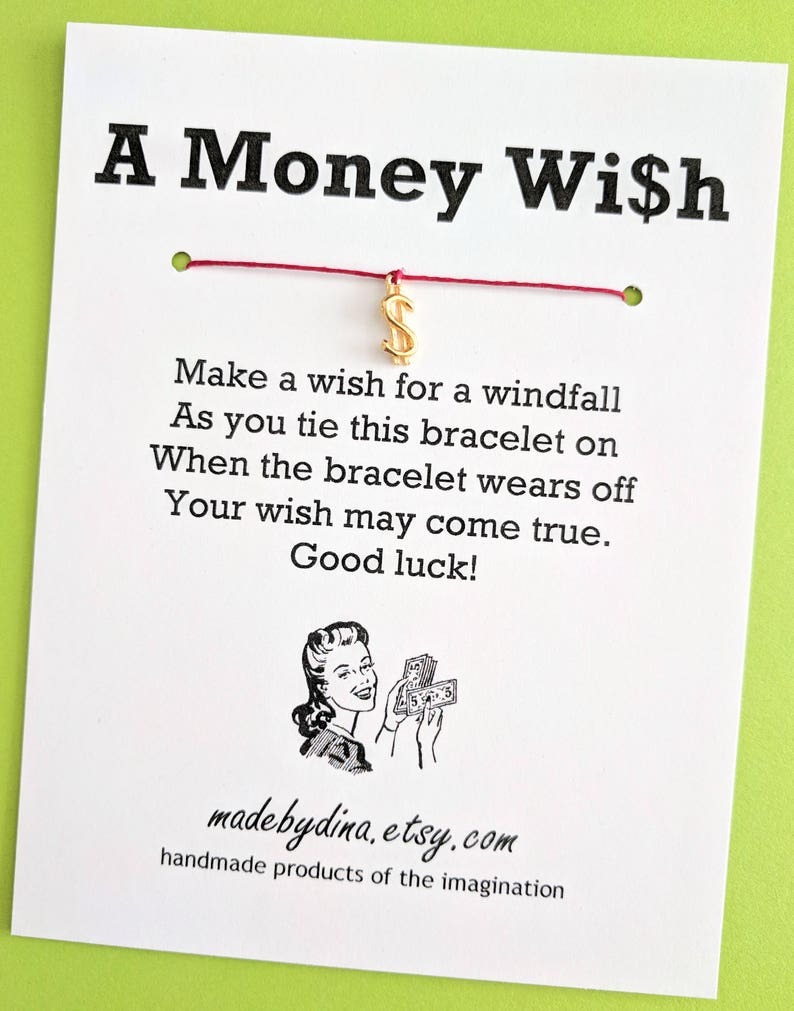 Wish Bracelet Party Favor Custom Made for You A Money Wish LIMITED EDITION