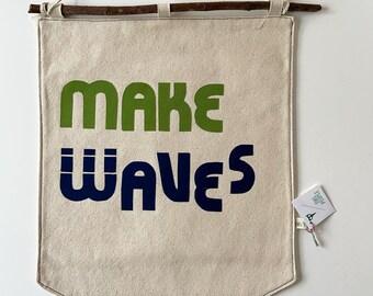 Make Waves Banner