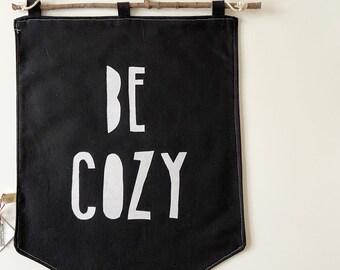 Be Cozy Black Banner