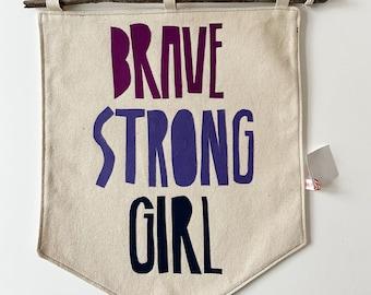 Brave Strong Girl Banner